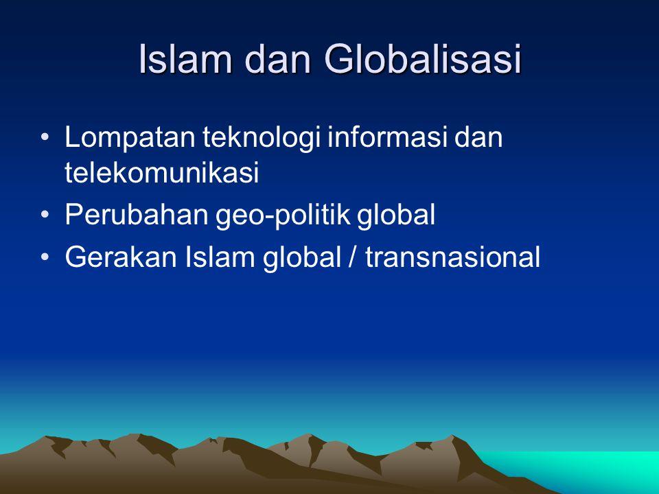Islam dan Globalisasi Lompatan teknologi informasi dan telekomunikasi