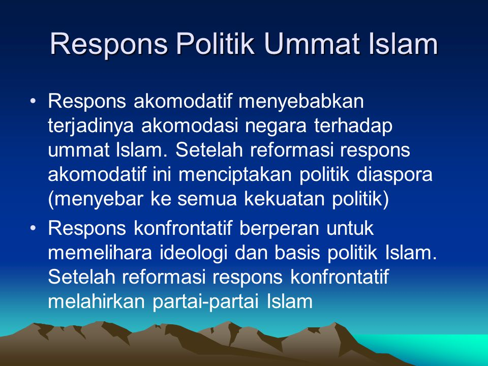 Respons Politik Ummat Islam