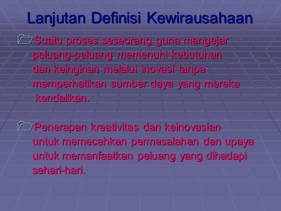 Lanjutan Definisi Kewirausahaan