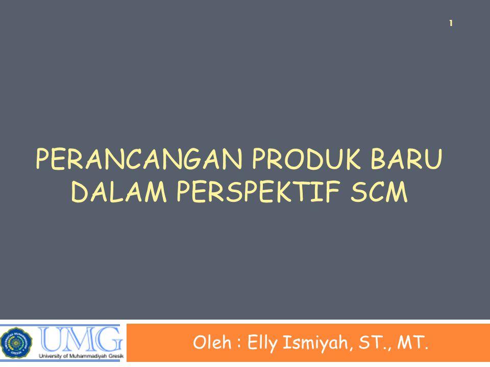Perancangan produk baru dalam perspektif scm