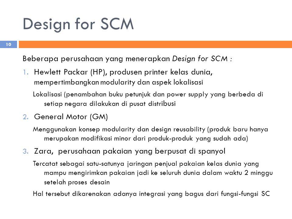 Design for SCM Beberapa perusahaan yang menerapkan Design for SCM :