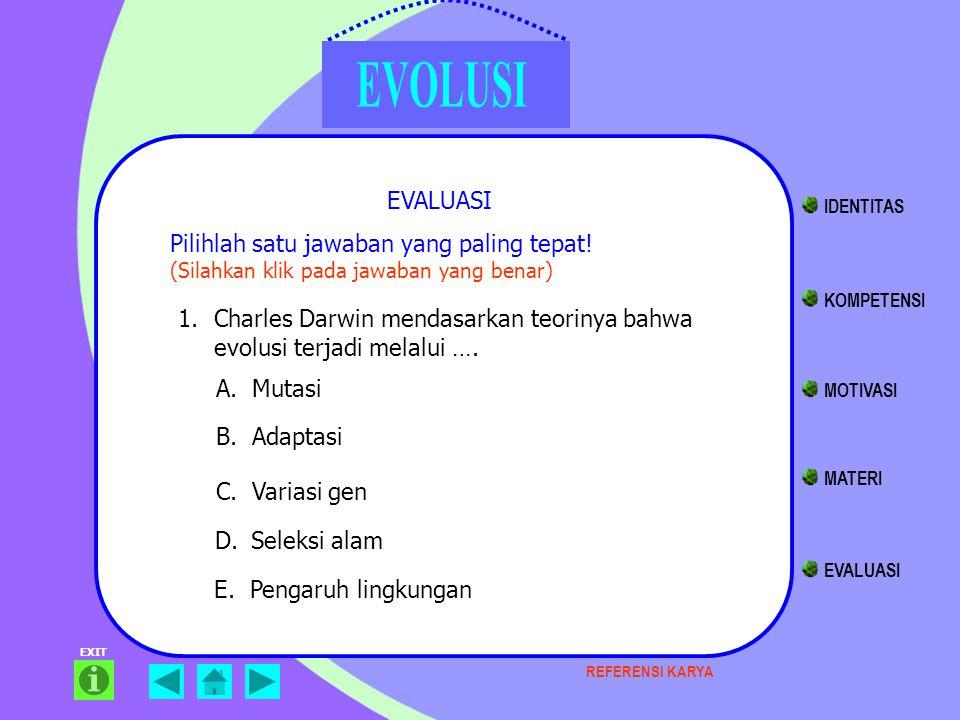 Charles Darwin mendasarkan teorinya bahwa evolusi terjadi melalui ….