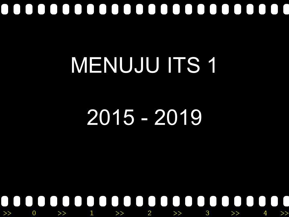 MENUJU ITS 1 2015 - 2019