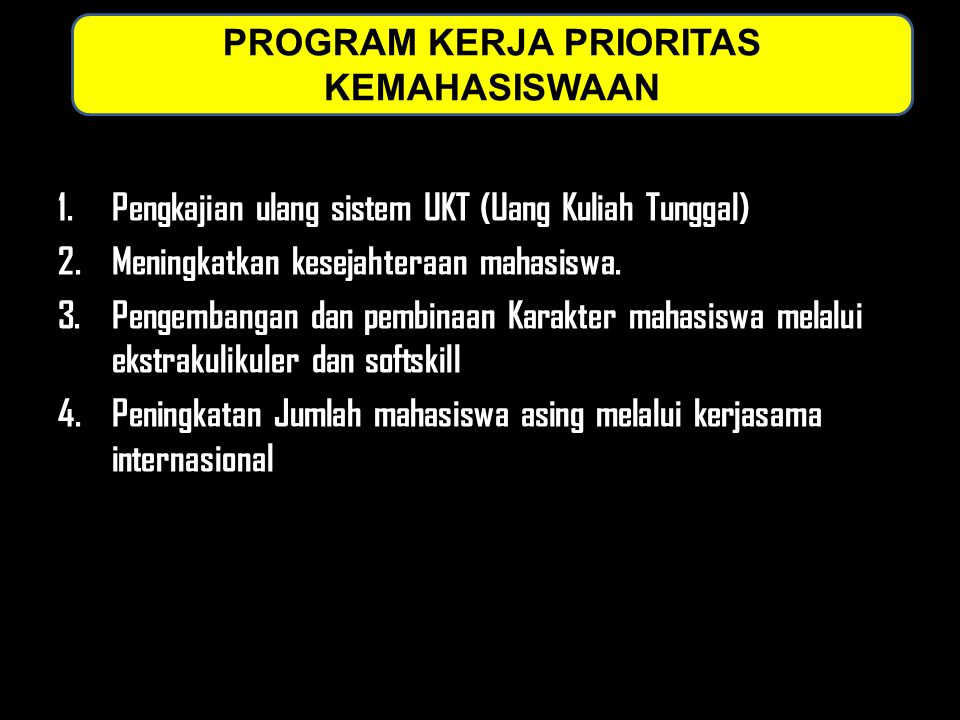 PROGRAM KERJA PRIORITAS KEMAHASISWAAN