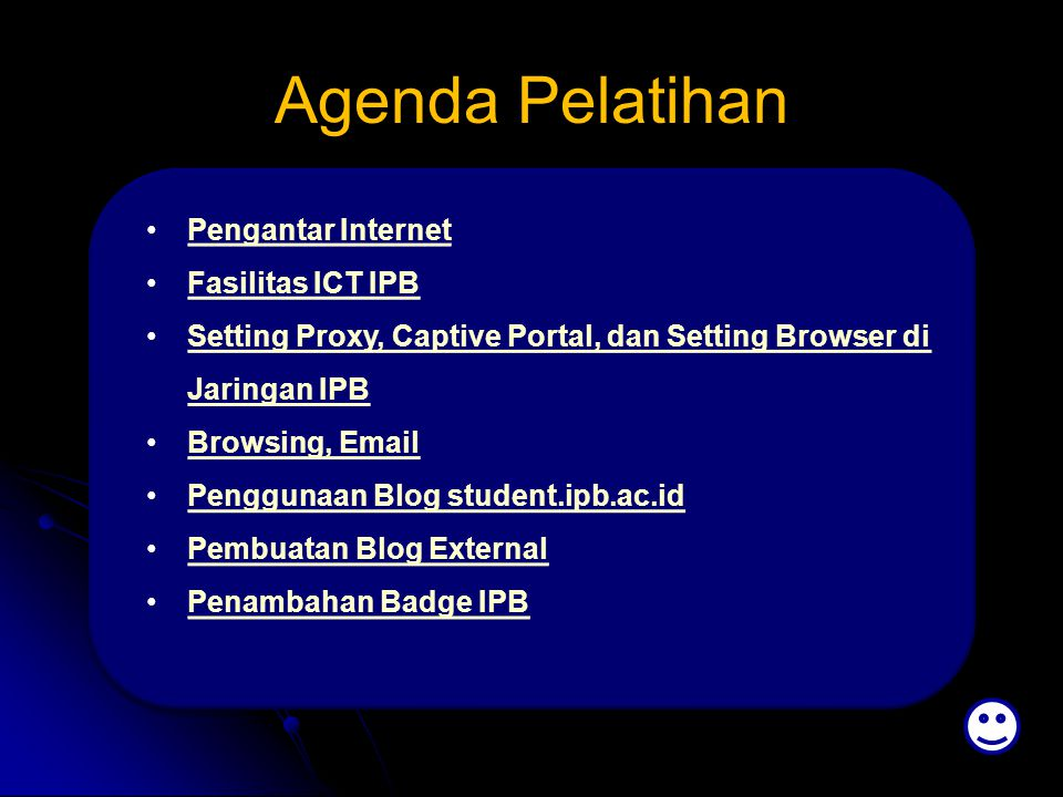 Agenda Pelatihan Pengantar Internet Fasilitas ICT IPB