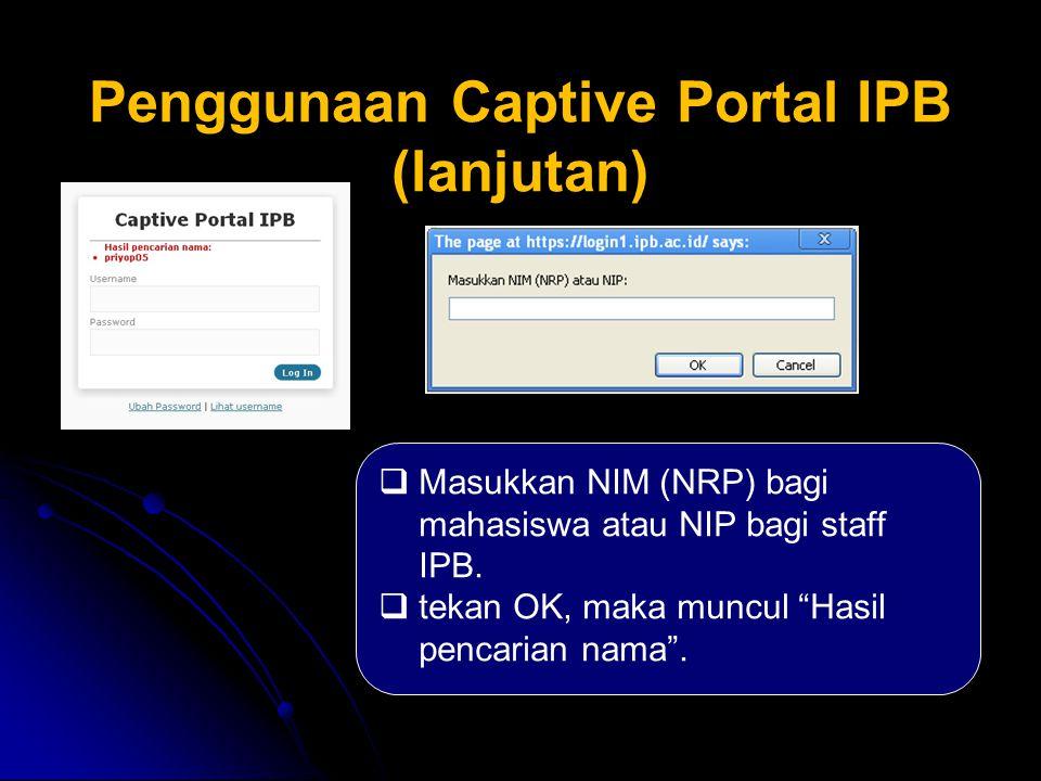 Penggunaan Captive Portal IPB (lanjutan)