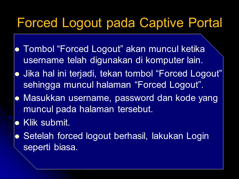 Forced Logout pada Captive Portal