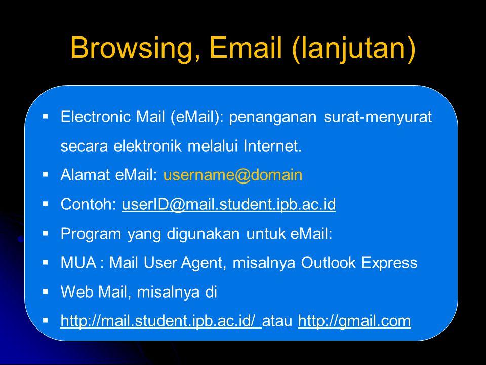 Browsing, Email (lanjutan)