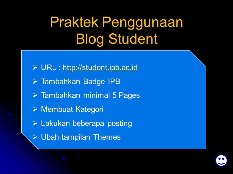 Praktek Penggunaan Blog Student
