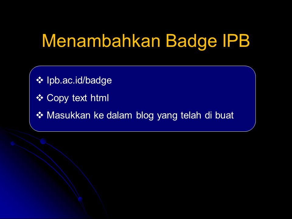 Menambahkan Badge IPB Ipb.ac.id/badge Copy text html