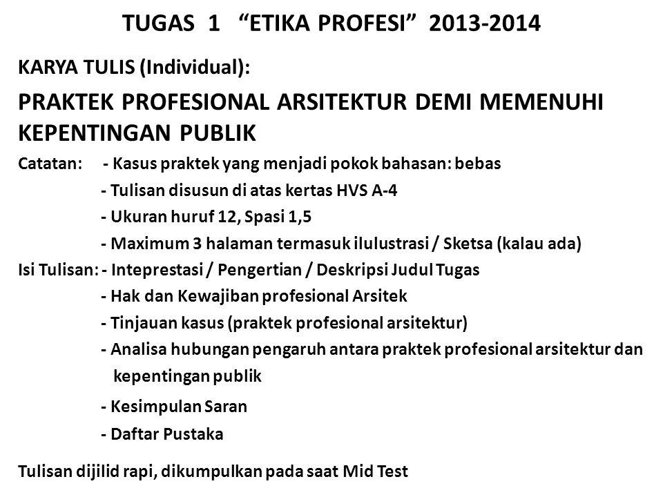 TUGAS 1 ETIKA PROFESI 2013-2014