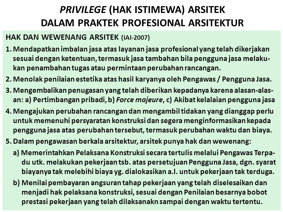 PRIVILEGE (HAK ISTIMEWA) ARSITEK DALAM PRAKTEK PROFESIONAL ARSITEKTUR