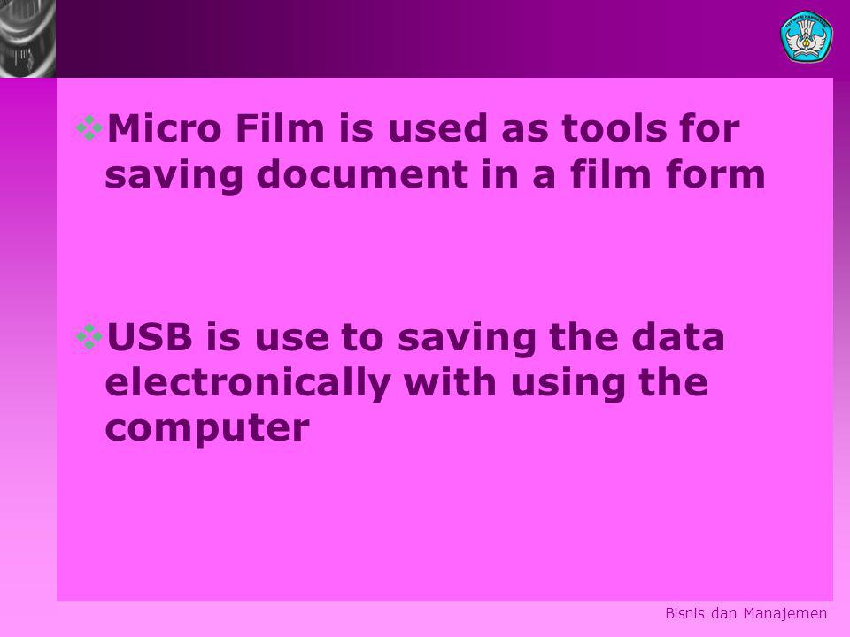 Micro Film is used as tools for saving document in a film form