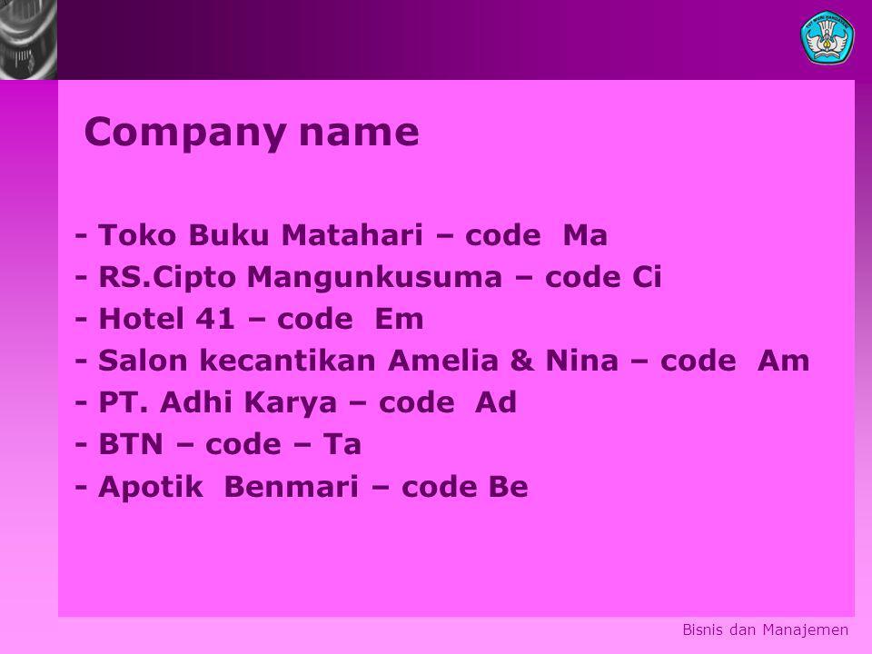 Company name - Toko Buku Matahari – code Ma
