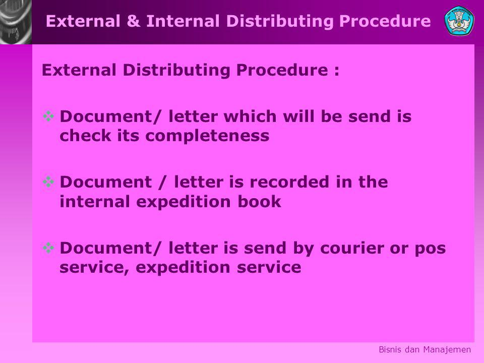 External & Internal Distributing Procedure