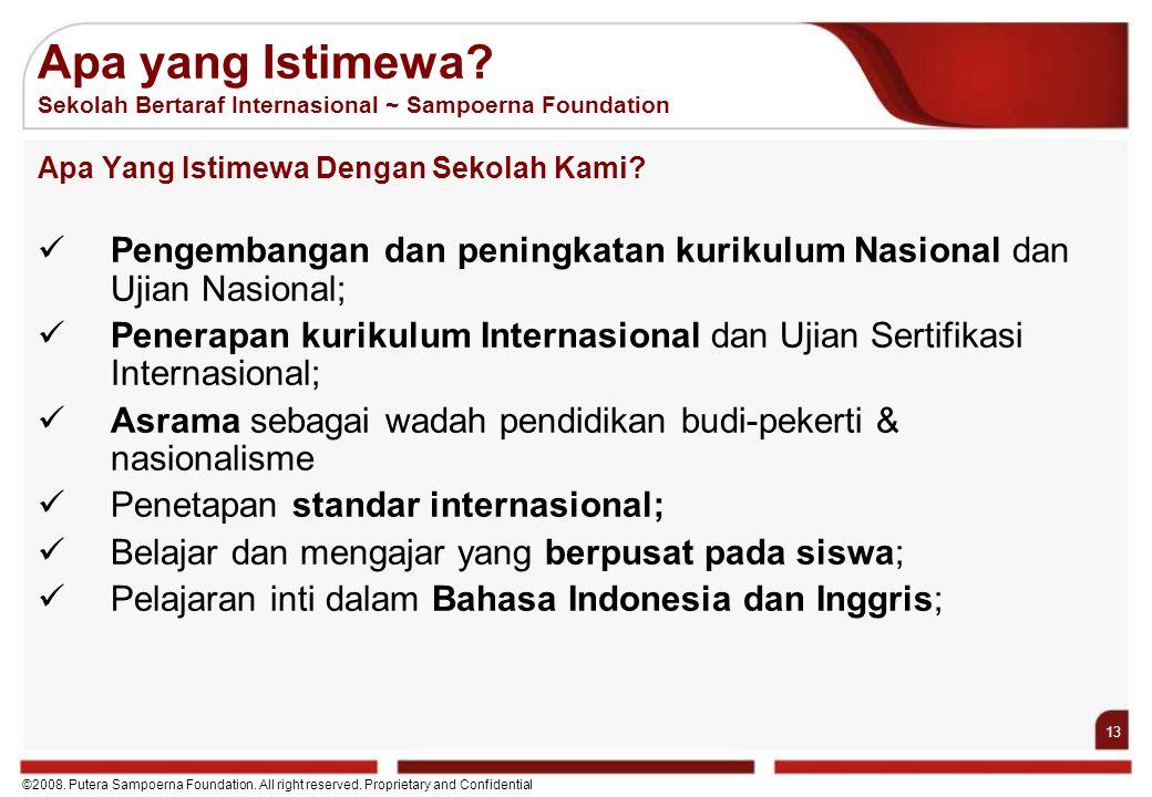 Apa yang Istimewa Sekolah Bertaraf Internasional ~ Sampoerna Foundation