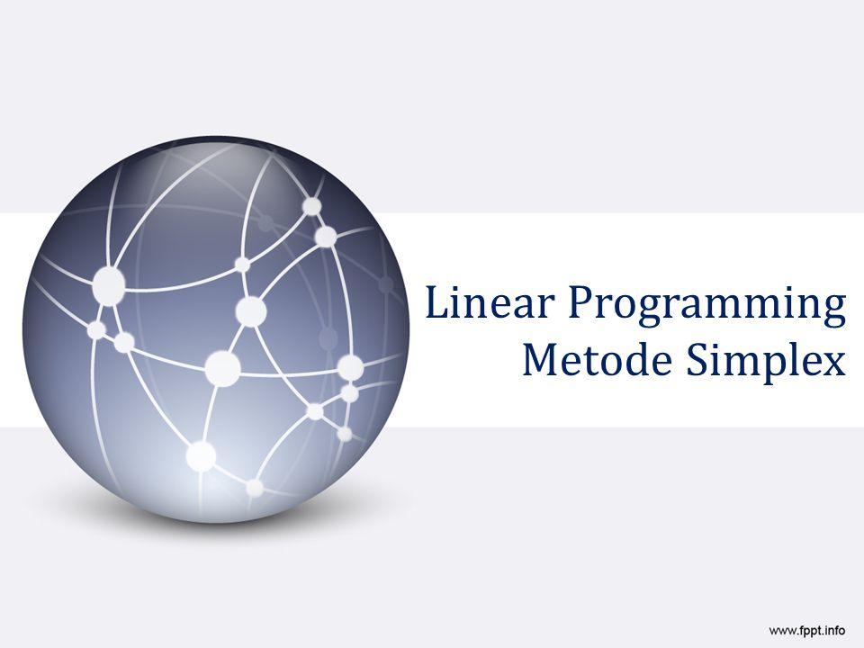Linear Programming Metode Simplex