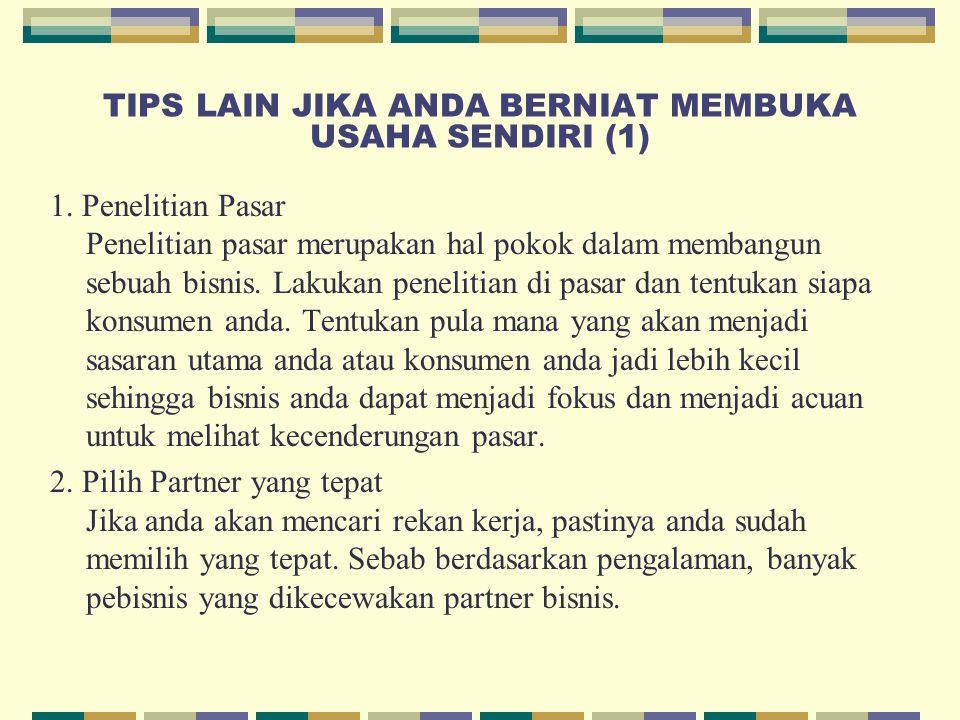 TIPS LAIN JIKA ANDA BERNIAT MEMBUKA USAHA SENDIRI (1)