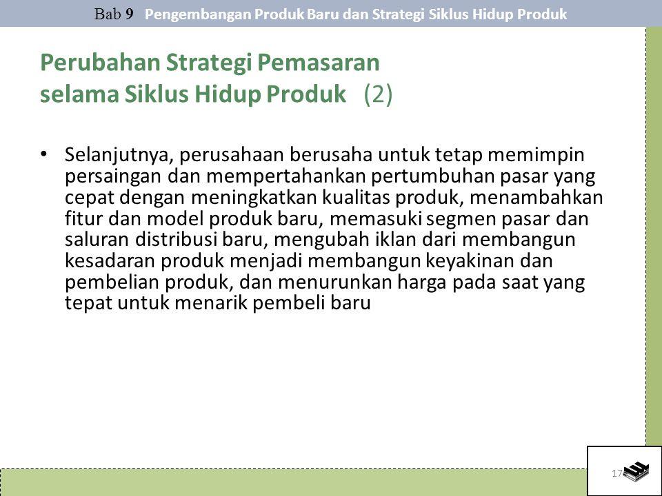 Perubahan Strategi Pemasaran selama Siklus Hidup Produk (2)