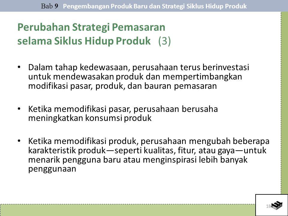 Perubahan Strategi Pemasaran selama Siklus Hidup Produk (3)