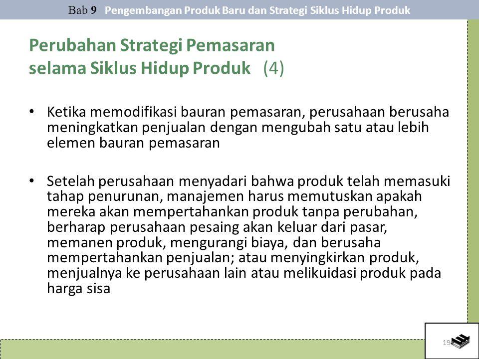 Perubahan Strategi Pemasaran selama Siklus Hidup Produk (4)