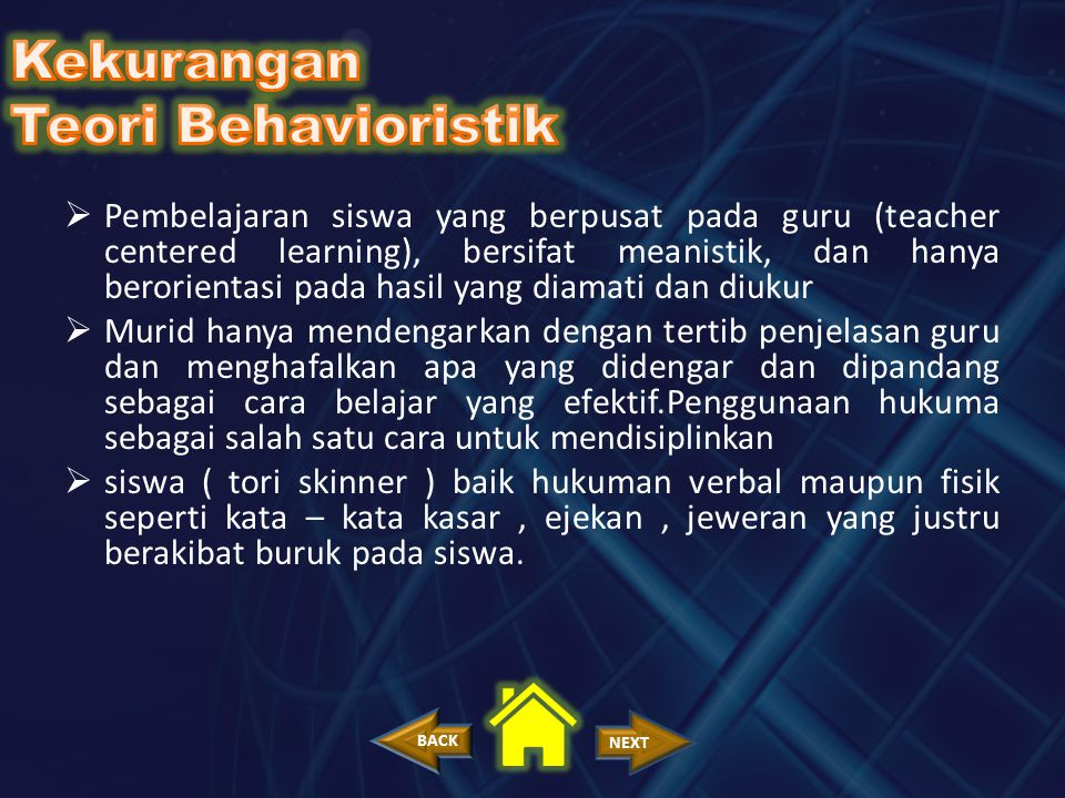 Kekurangan Teori Behavioristik
