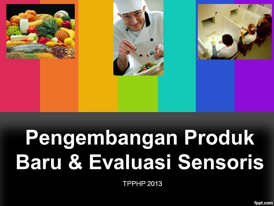 Pengembangan Produk Baru & Evaluasi Sensoris