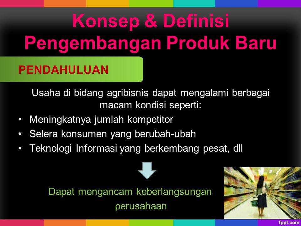 Konsep & Definisi Pengembangan Produk Baru