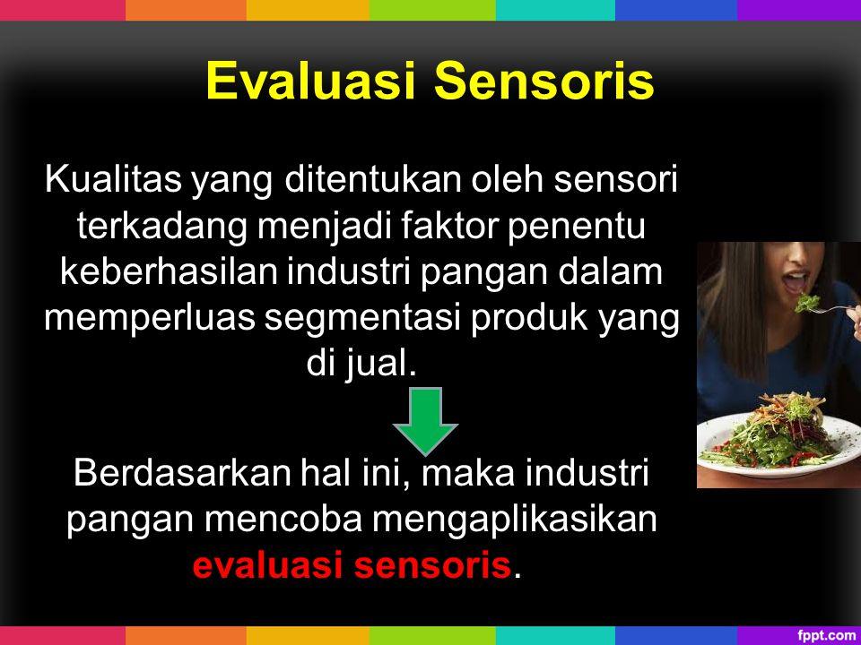 Evaluasi Sensoris
