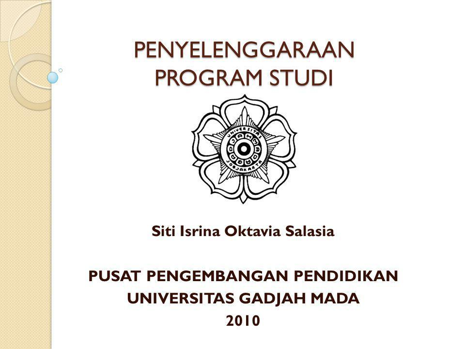 PENYELENGGARAAN PROGRAM STUDI