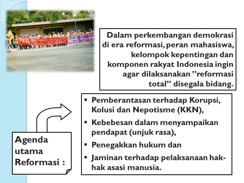 Agenda utama Reformasi :
