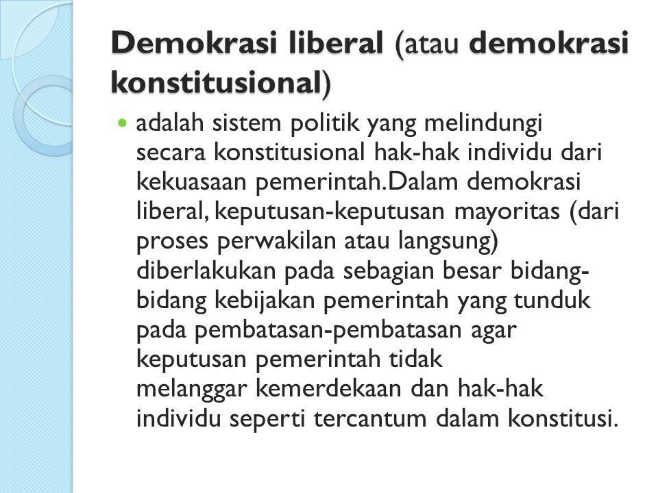Demokrasi liberal (atau demokrasi konstitusional)