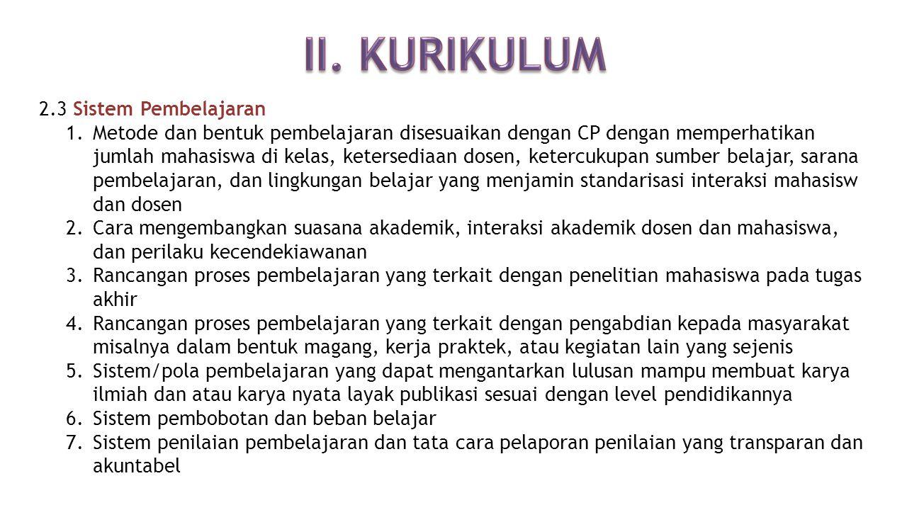 II. KURIKULUM 2.3 Sistem Pembelajaran