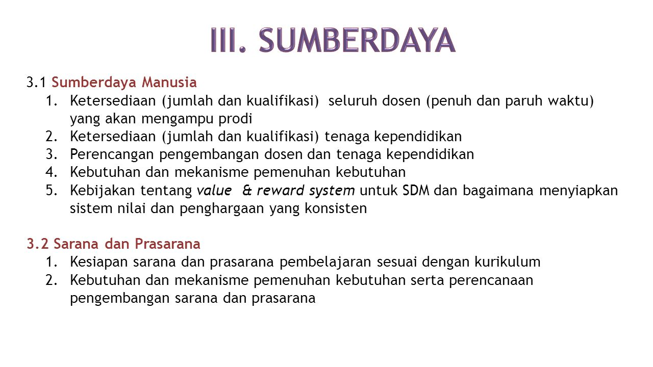 III. SUMBERDAYA 3.1 Sumberdaya Manusia
