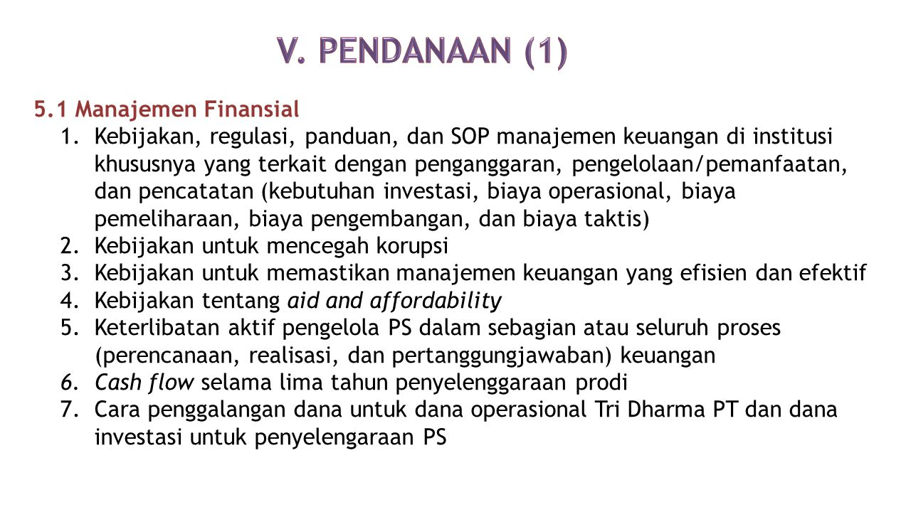 V. PENDANAAN (1) 5.1 Manajemen Finansial