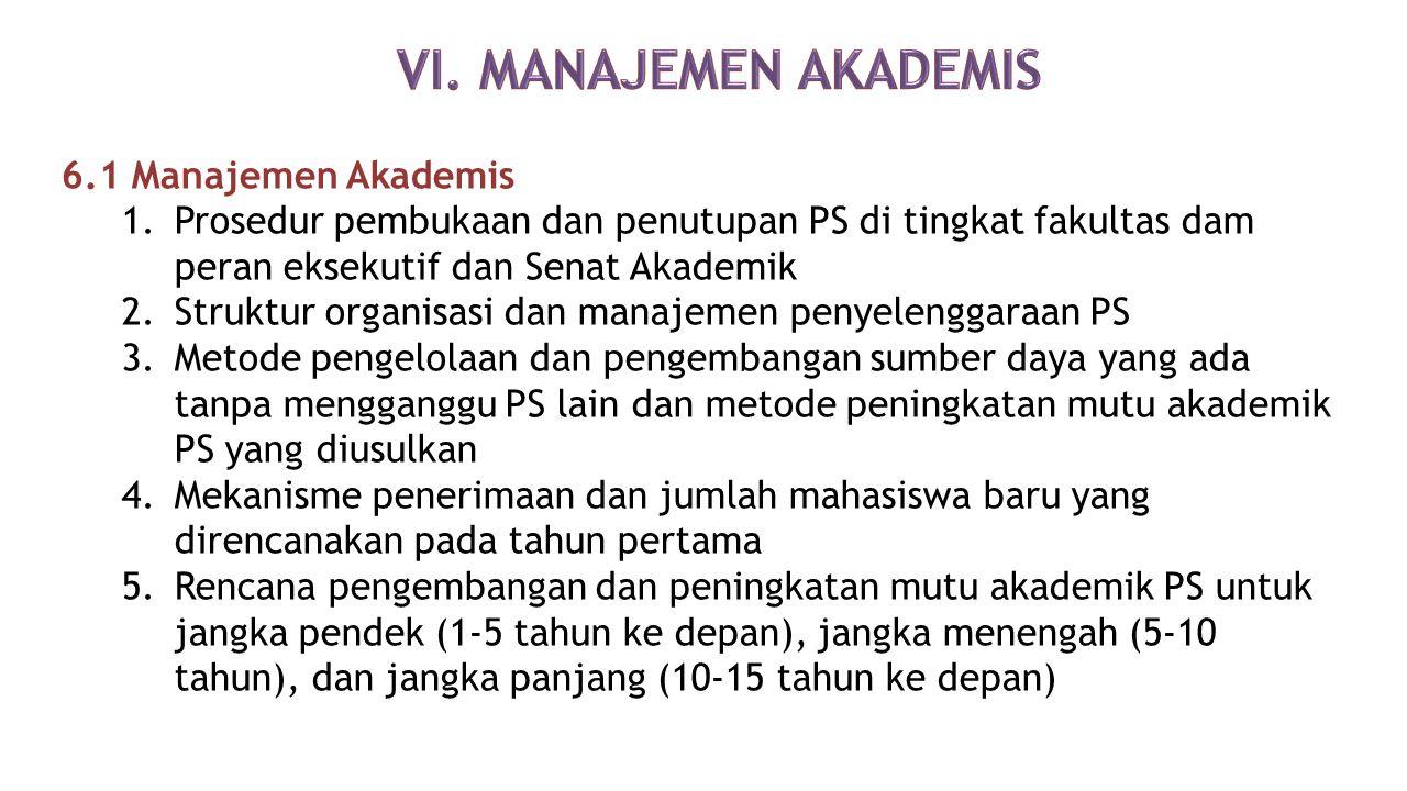 VI. MANAJEMEN AKADEMIS 6.1 Manajemen Akademis