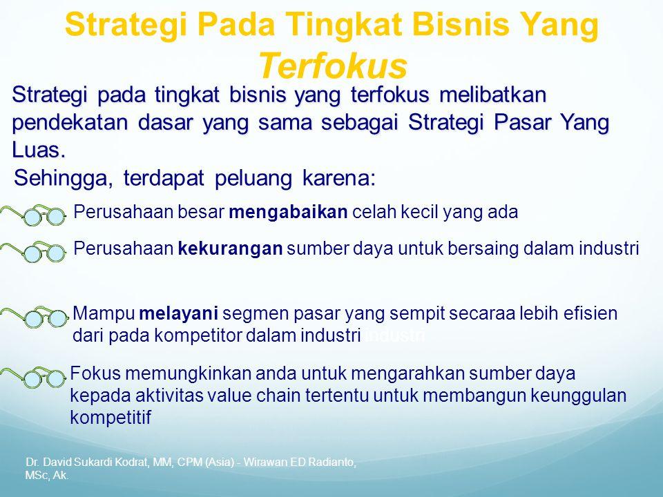Strategi Pada Tingkat Bisnis Yang Terfokus