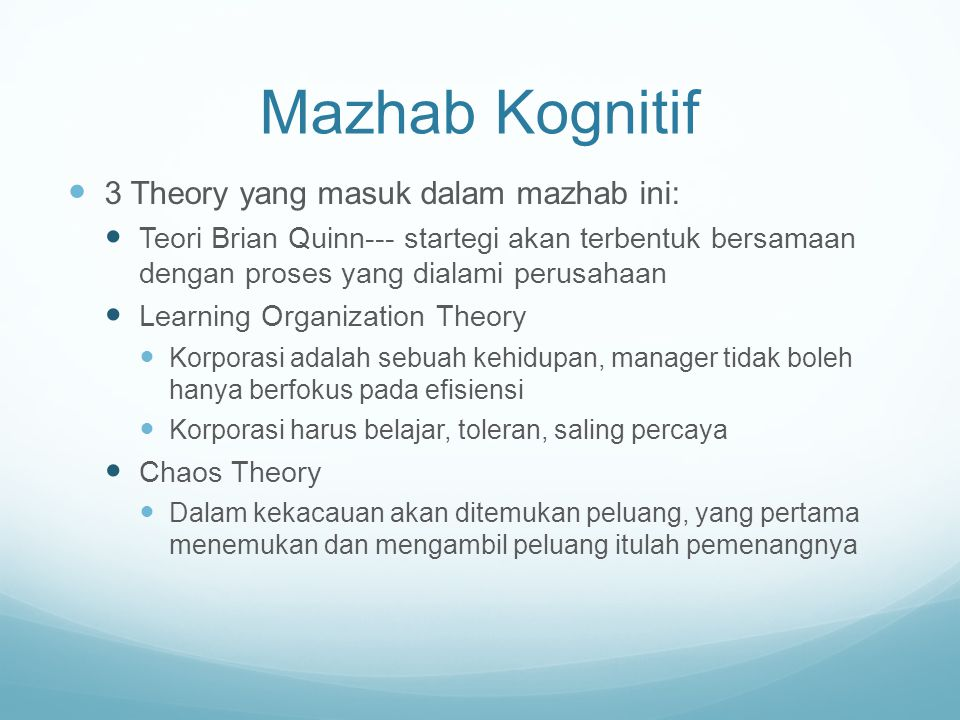 Mazhab Kognitif 3 Theory yang masuk dalam mazhab ini: