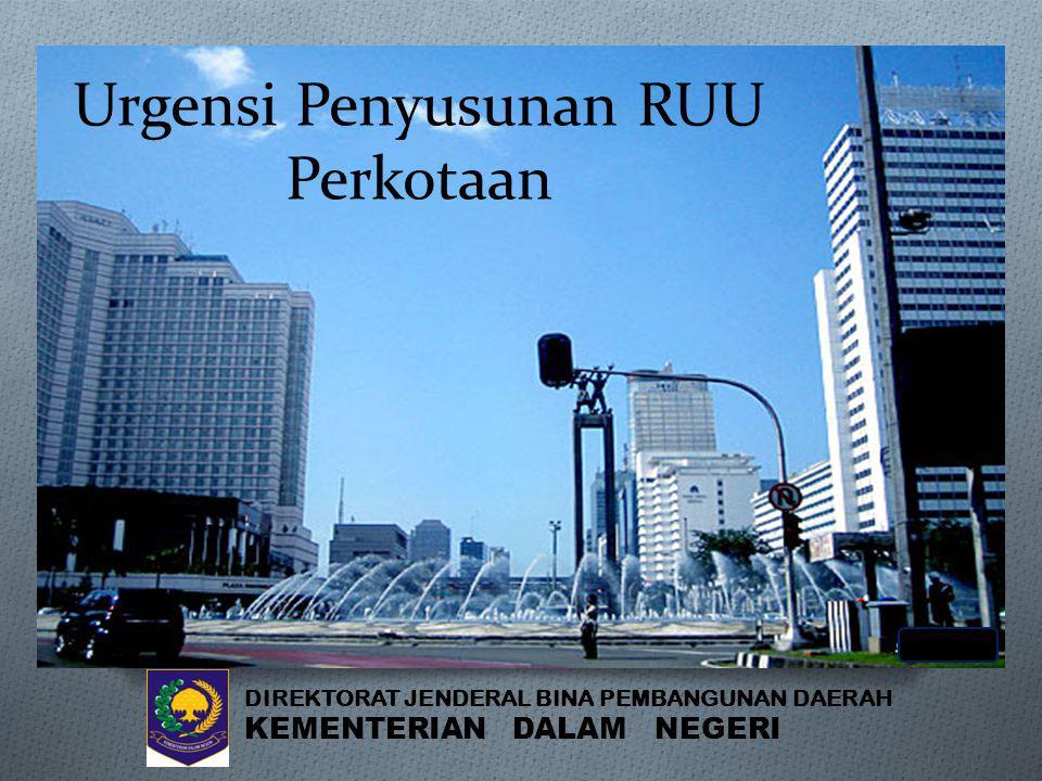 Urgensi Penyusunan RUU Perkotaan