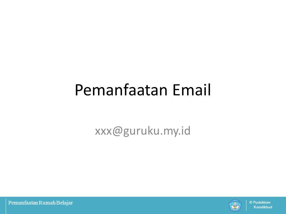 Pemanfaatan Email xxx@guruku.my.id