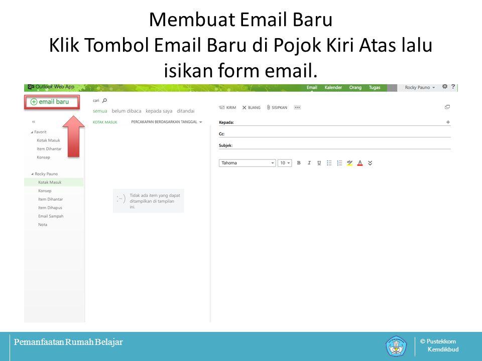 Membuat Email Baru Klik Tombol Email Baru di Pojok Kiri Atas lalu isikan form email.