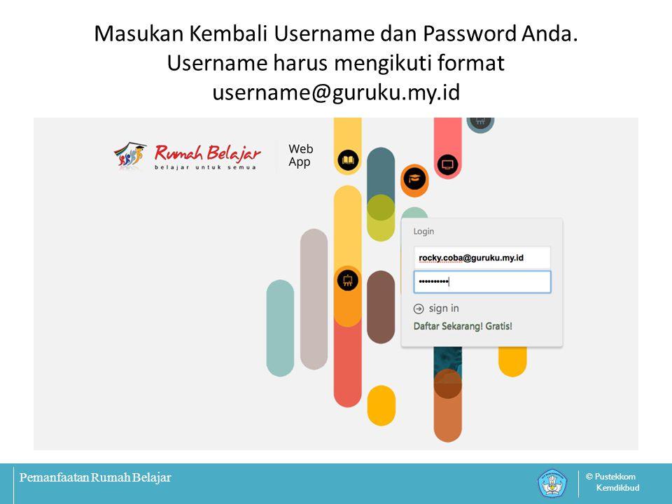 Masukan Kembali Username dan Password Anda