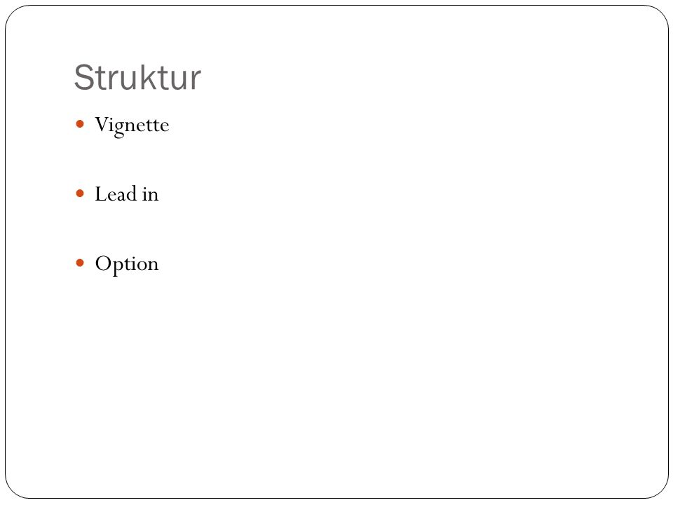 Struktur Vignette Lead in Option