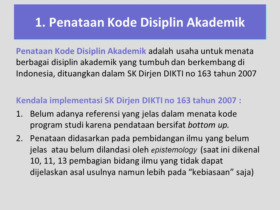 1. Penataan Kode Disiplin Akademik