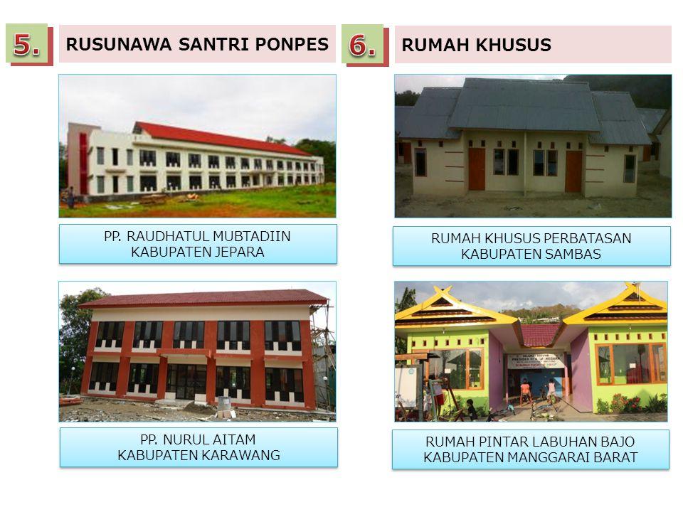 5. 6. RUSUNAWA SANTRI PONPES RUMAH KHUSUS PP. RAUDHATUL MUBTADIIN