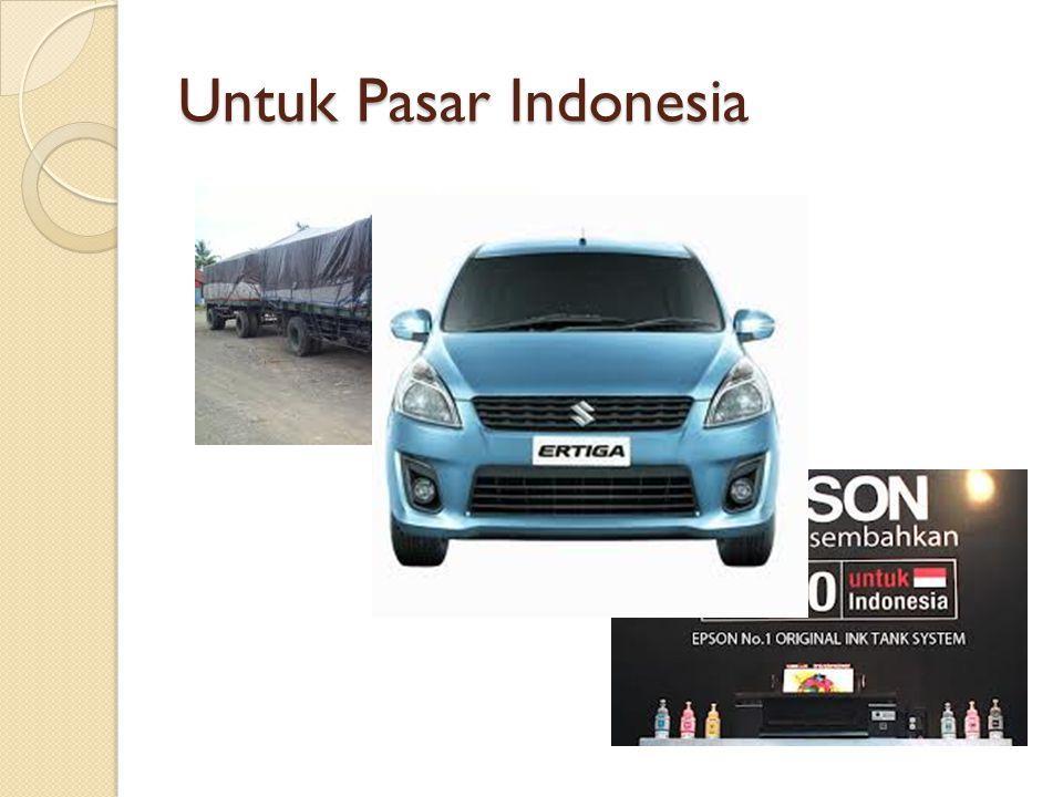 Untuk Pasar Indonesia