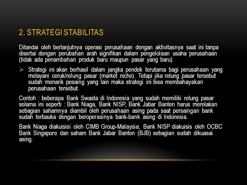 2. Strategi Stabilitas