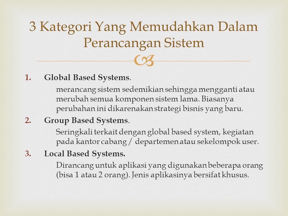3 Kategori Yang Memudahkan Dalam Perancangan Sistem