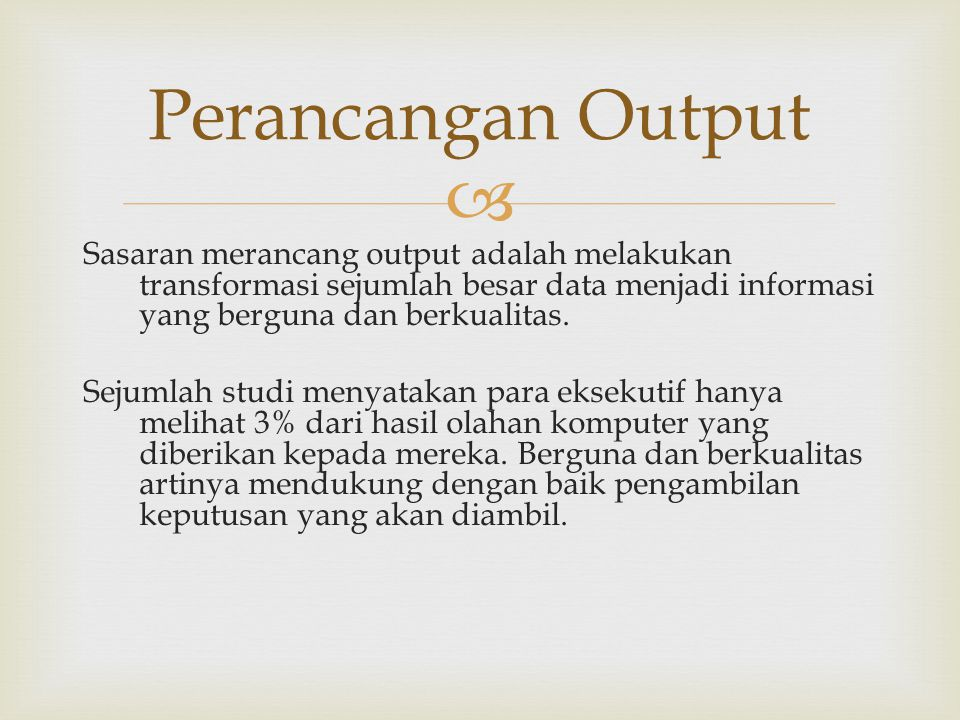 Perancangan Output