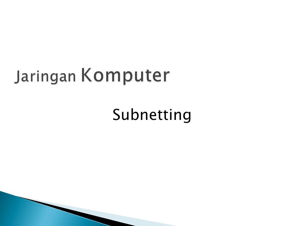 Jaringan Komputer Subnetting